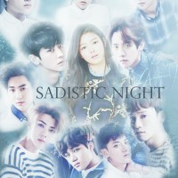 [EXO Fanfiction] SADISTIC NIGHT Chapter 1