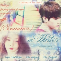 [EXO Fanfiction] 4 Seasons of Love - (Summer) in Winter