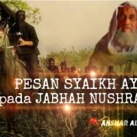 PESAN SYAIKH AYMAN KEPADA JABHAH NUSHRAH
