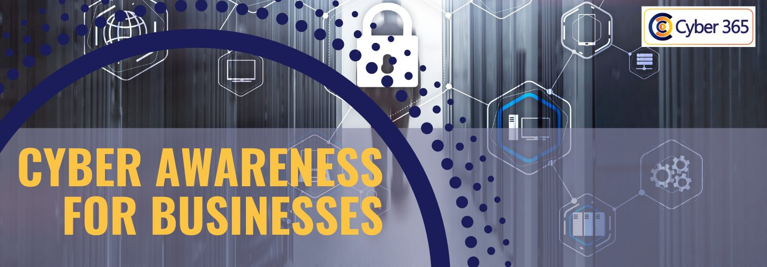 Cyber Awareness for Businesses
