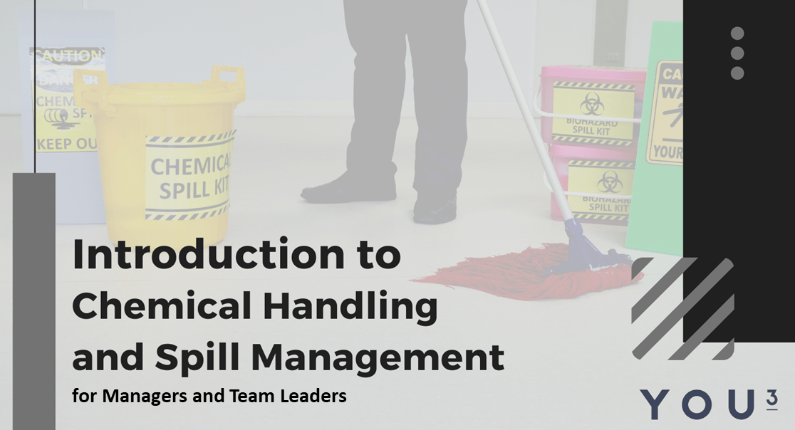 Chemical Handling and Spill Management for Managers and Group Leaders 1