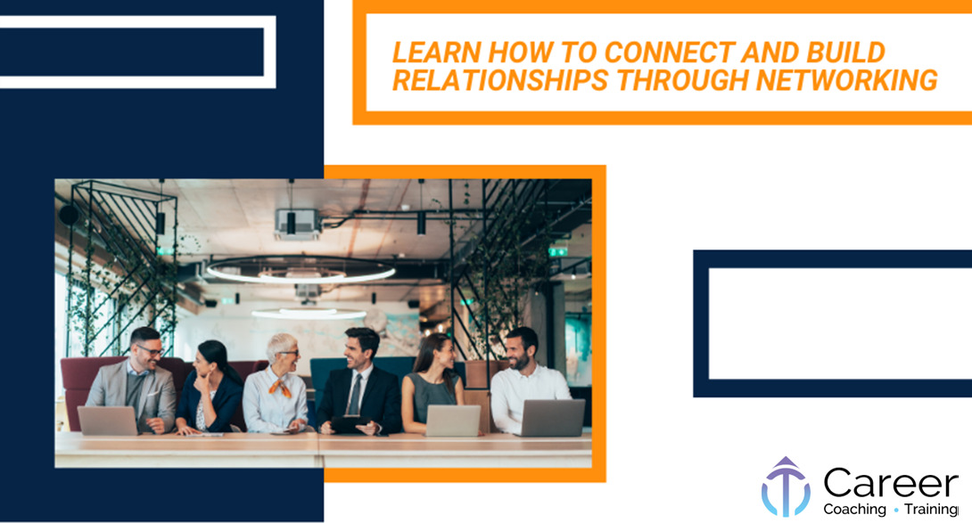 Learn How to Connect and Build Relationships Through Networking-2