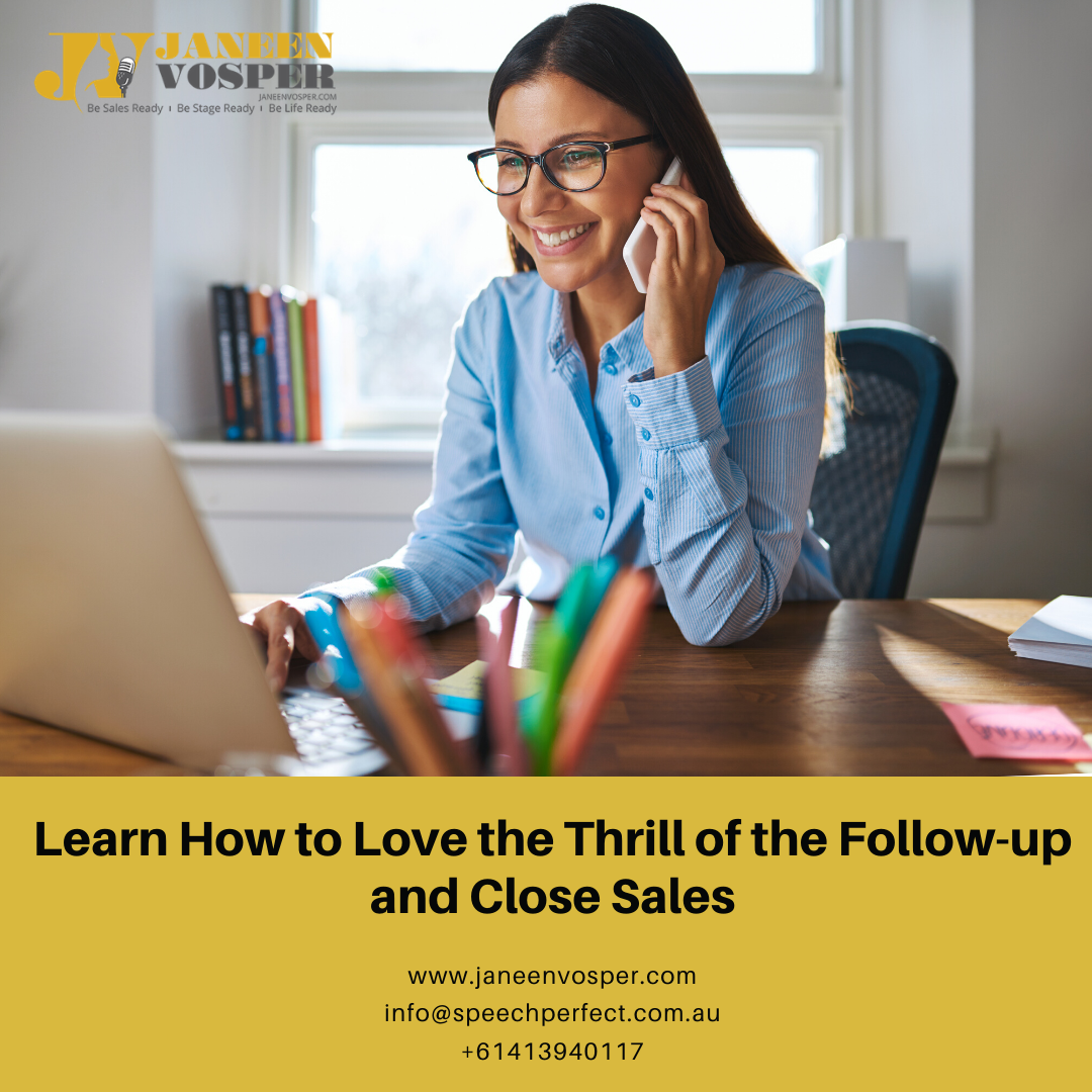 Learn_How_to_Love_the_Thrill_of_the_Follow-up_and_Close_Sales
