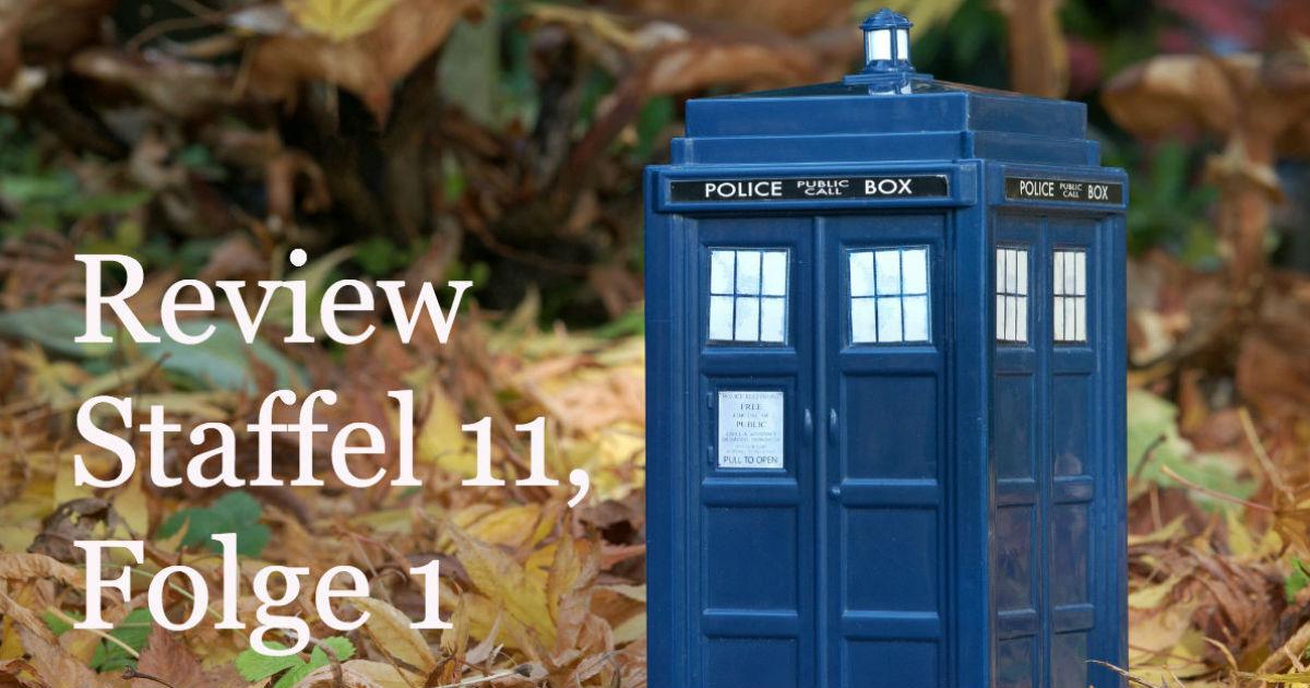 Doctor Who Staffel 11 Folge 1 Review - Eine Frau auf Identitätssuche