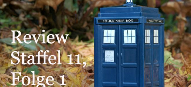 Doctor Who Staffel 11 Folge 1 Review – Eine Frau auf Identitätssuche