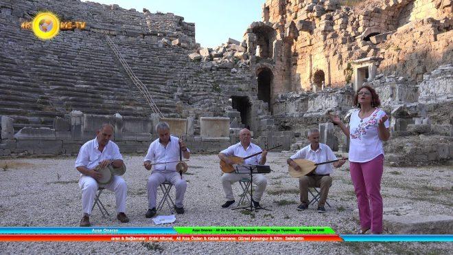 Ayşe Onaran - Ali De Beyim Taş Başında Oturur - Perge Tiyatrosu - Antalya 4K UHD