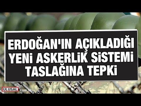 Erdoğan'ın açıkladığı yeni askerlik sistemi taslağına tepki