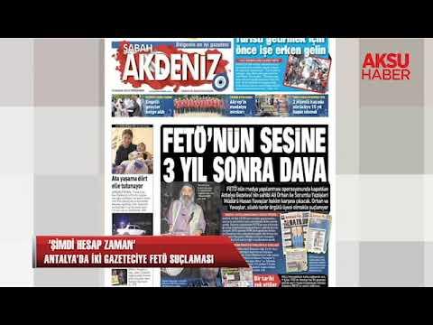 ' Şimdi hesap zamanı' Antalya'da iki gazeteciye Fetö suçlaması...
