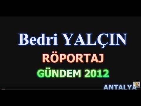 Bedri Yalçın Ropörtaj - Lık Lık Enerji İçeceği - Gündem 2012 Antalya