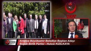 Antalya'yı Yönetmeye Talibiz ve Bundan Vazgeçmeyeceğiz -Hulusi Kızılkaya