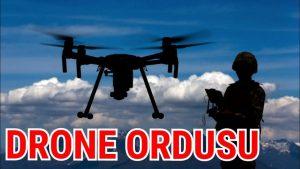 Türkiye Drone Ordusu Kurmalıdır - Drone teknolojisi ile neler yapılabilir ?
