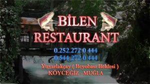 Yuvarlakçay Restaurant Kahvaltı Balıkevi - Bilen Restaurant Köyceğiz Marmaris Dalyan Muğla