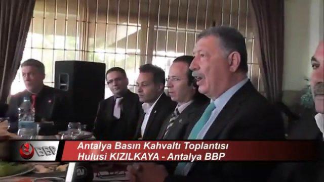 BBP Gen.Başk.Yard. Ahmet GÜRHAN Röportaj Antalya Adayı Hulusi Kızılkaya