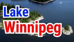 Lake Winnipeg in Manitoba, Canada - Natural Beauty of Provincial Parks
