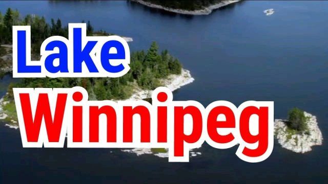 Lake Winnipeg in Manitoba, Canada - Natural Beauty of Provincial Parks