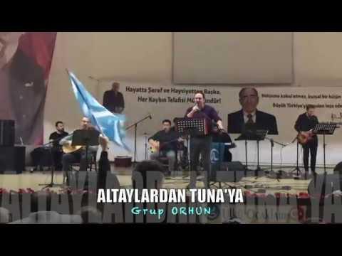 ALTAYLARDAN TUNA'YA -Grup ORHUN & Ali Aksoy – Konser