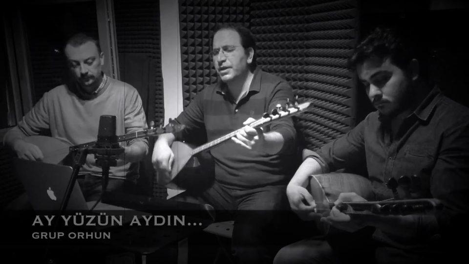"""Grup ORHUN & Ali Aksoy -AY YÜZÜN AYDIN """"Kayıt Arası- Kayıt Dışı Türküler"""
