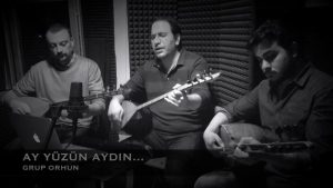 Grup Orhun & Ali Aksoy - Ay Yüzün Aydın Güzelim Günaydın