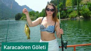Karacaören Baraj Göleti Balık Avı Turları - Isparta Antalya Karayolu Gezilecek Yerler