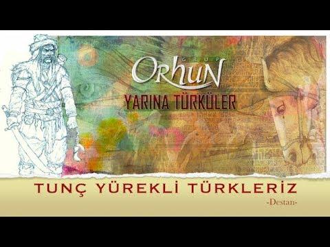 TUNÇ YÜREKLİ TÜRKLERİZ -Grup ORHUN & Ali Aksoy