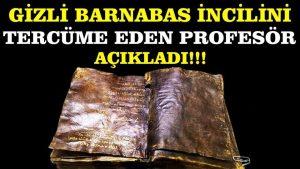 Barnabas İncilini tercüme eden Prof. Hamza Hocagil konuştu!