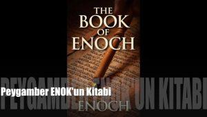 Enok'un Kitabı Tam Metin (Sesli Kitap)