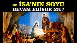 İsa'nın Soyu Devam Ediyor mu?   Hamza Yardımcıoğlu & Erkan Trükten