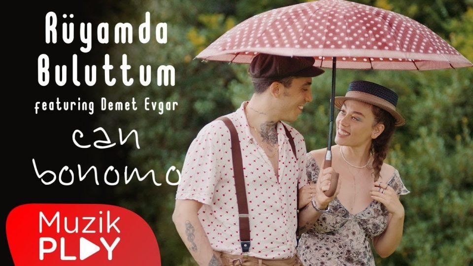 Can Bonomo – Rüyamda Buluttum Şarkı Sözleri