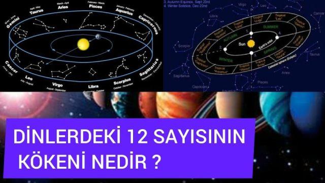 Zodyak 1: Dinlerdeki 12 Sayısının Kökeni Nedir ?