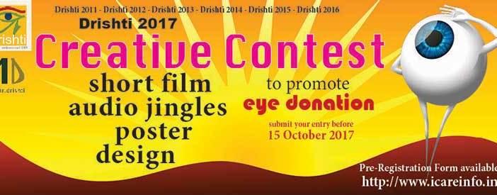 Drishti 2017 Creative Contest to promote Eye Donation