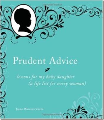 Prudent Advice