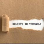 7 εκπληκτικά πράγματα που συμβαίνουν όταν πιστεύεις σε σένα