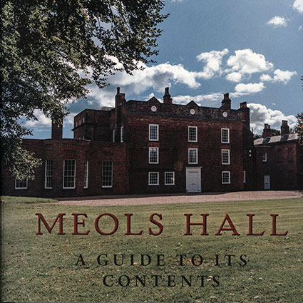 Meols Hall - A Guide to its Contents