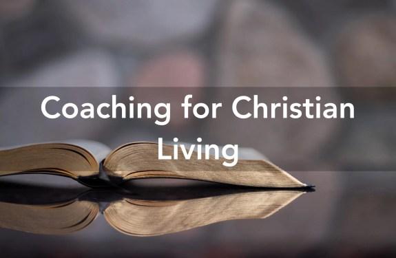 Coaching for Christian Living