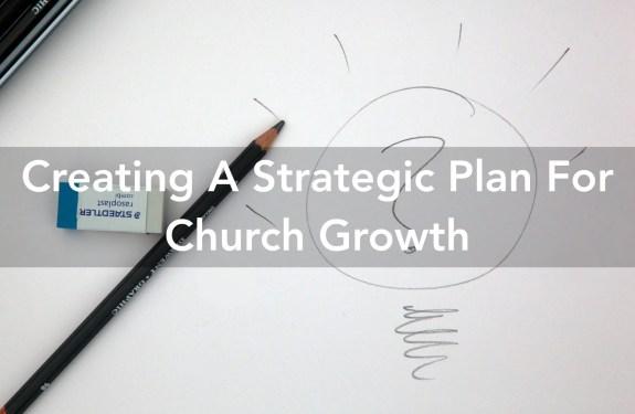 Strategic Plan For Church Growth