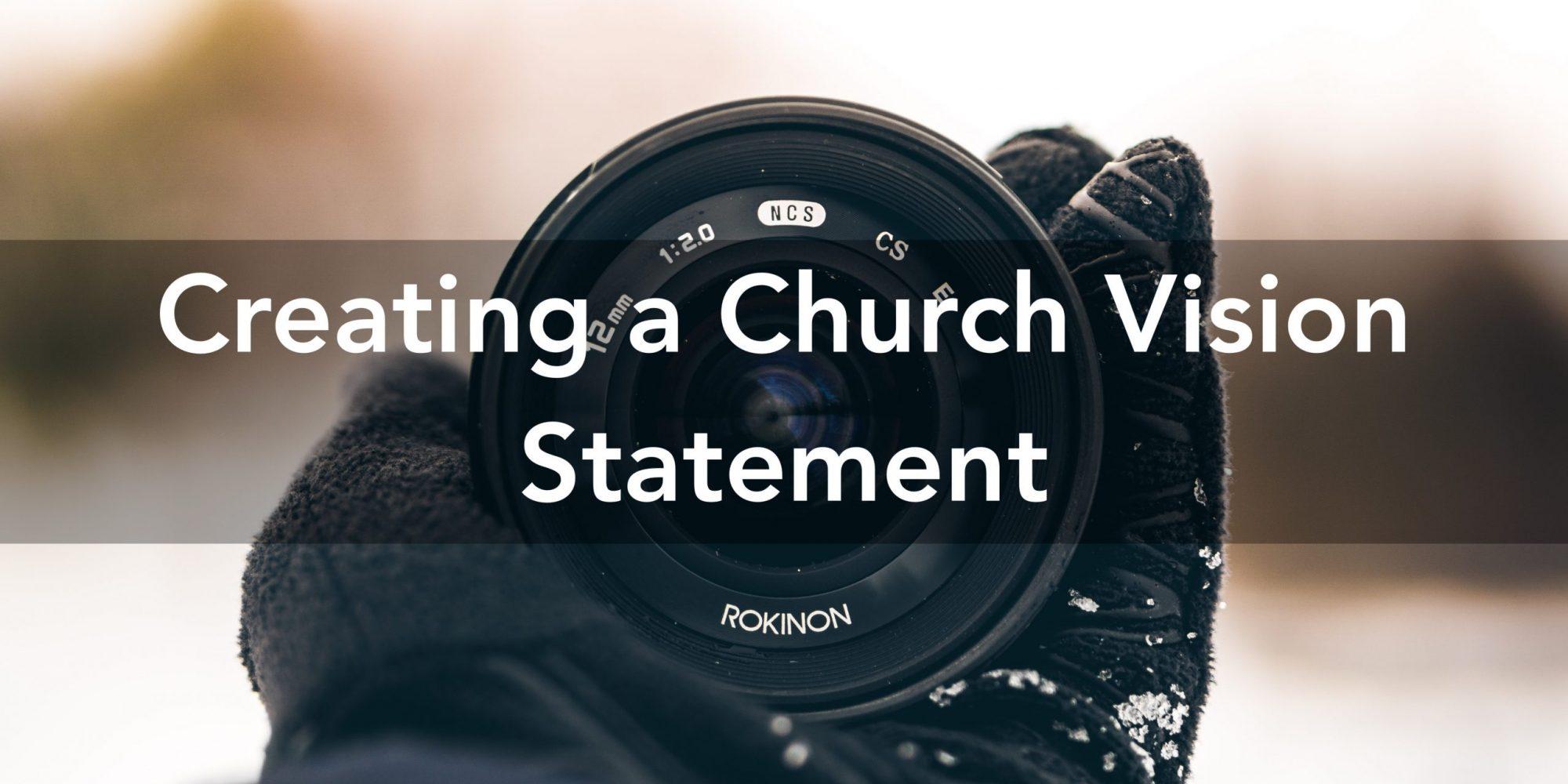 Creating a Church Vision Statement
