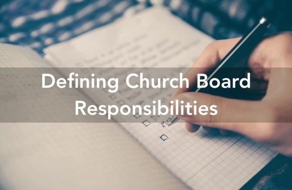 Church Board Responsibilities