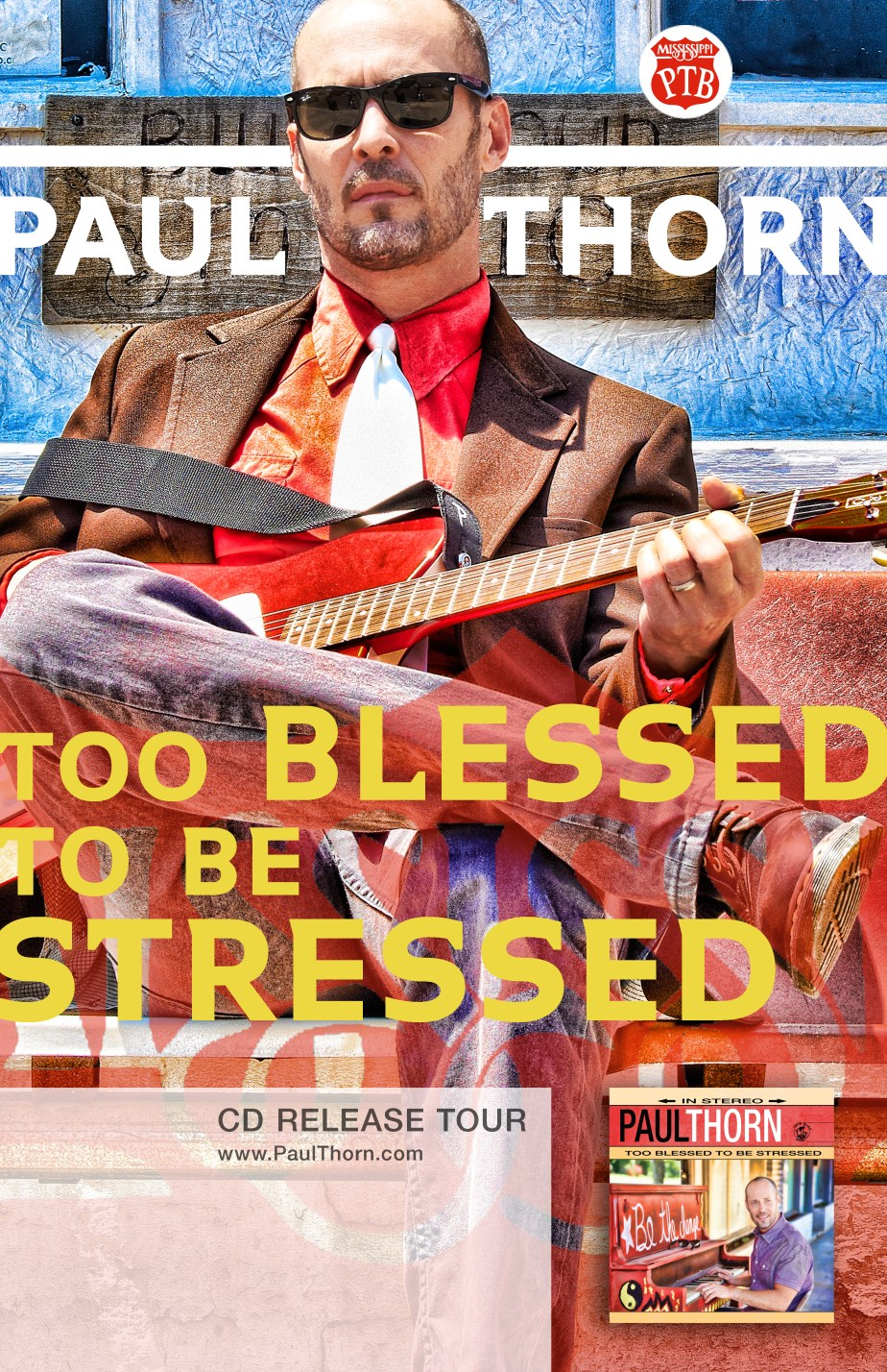 Paul Thorn - Too Blessed to Be Stressed Tour Poster
