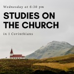Studies on the Church - 1 Corinthians