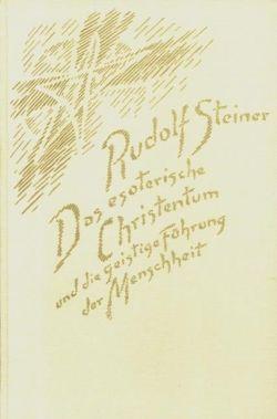 Steiner, Das esoterische Christentum