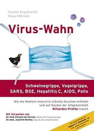 Engelbrecht-Köhnlein, Virus-Wahn