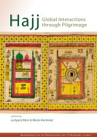 Globalization and the Hajj Pilgrimage: From a Brief History to the Future Management of Mecca and Medina