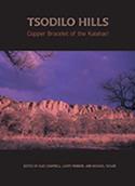 Tsodilo Hills: Copper Bracelet of the Kalahari