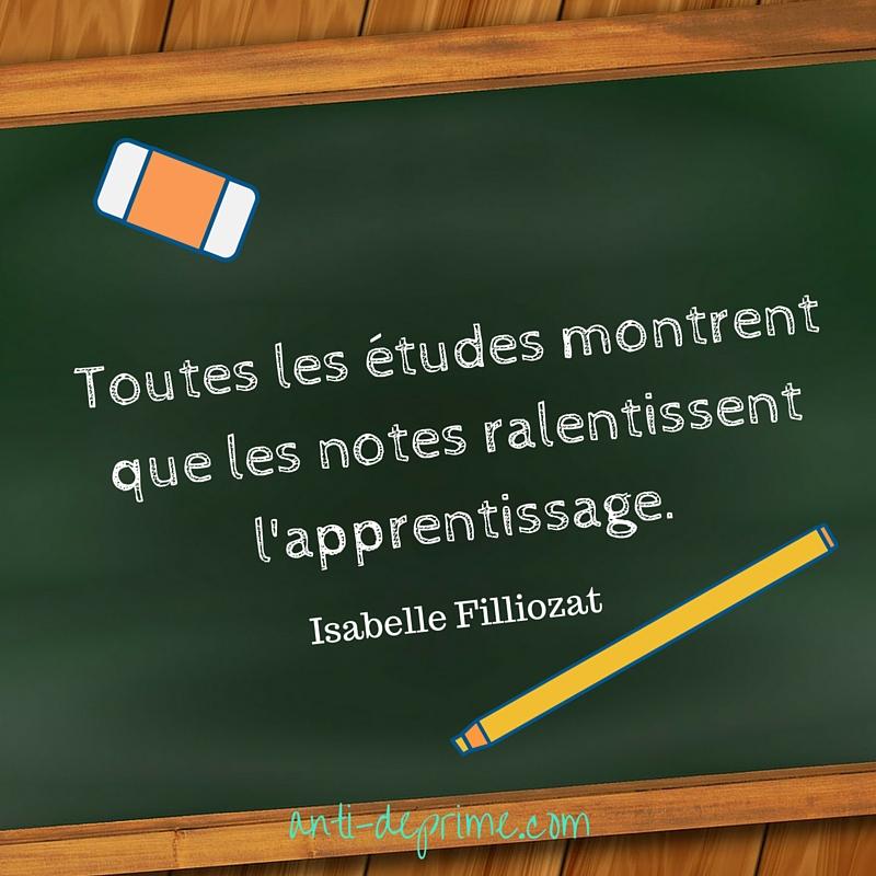 Toutes les études montrent que les notes ralentissent l'apprentissage.-2