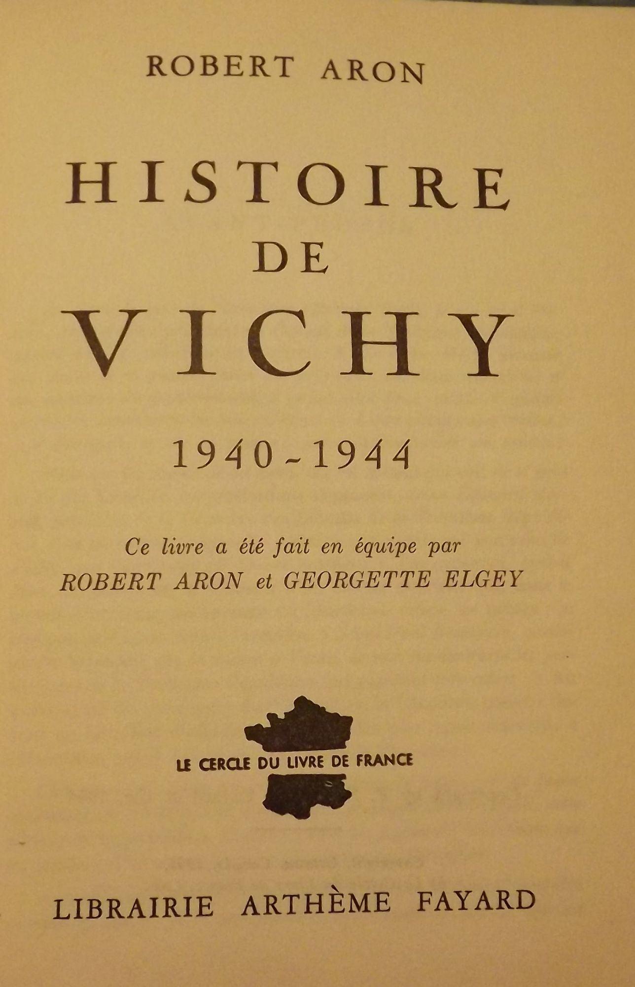 Robert Aron Histoire De Vichy : robert, histoire, vichy, HISTORIE, VICHY:, 1940-1944, Robert