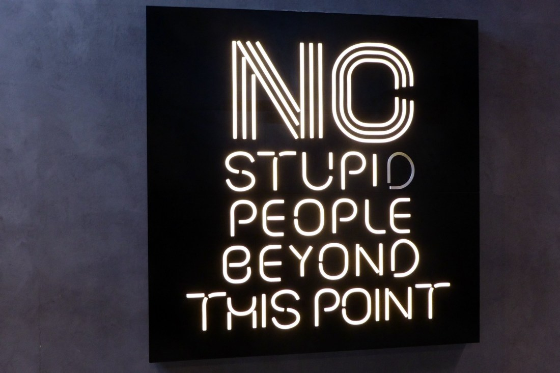 No stupid people beyond this point sign