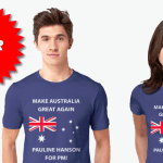 Pauline Hanson for PM T-Shirts