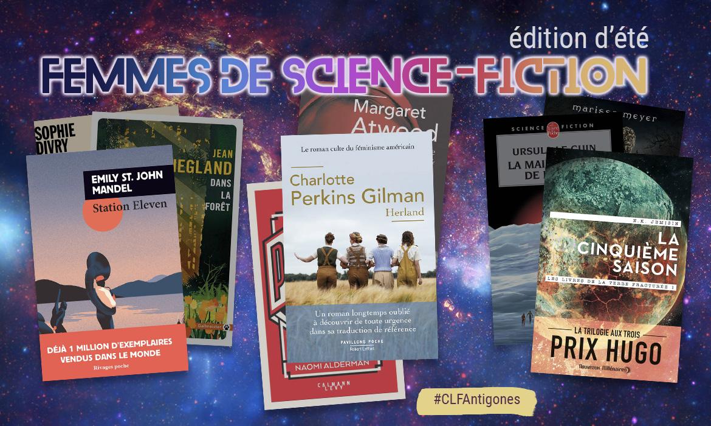 #CLFAntigones Edition d'été : Femmes de Science-Fiction