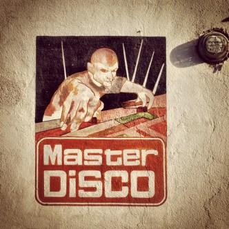 Master disco sign by Rudy Girón