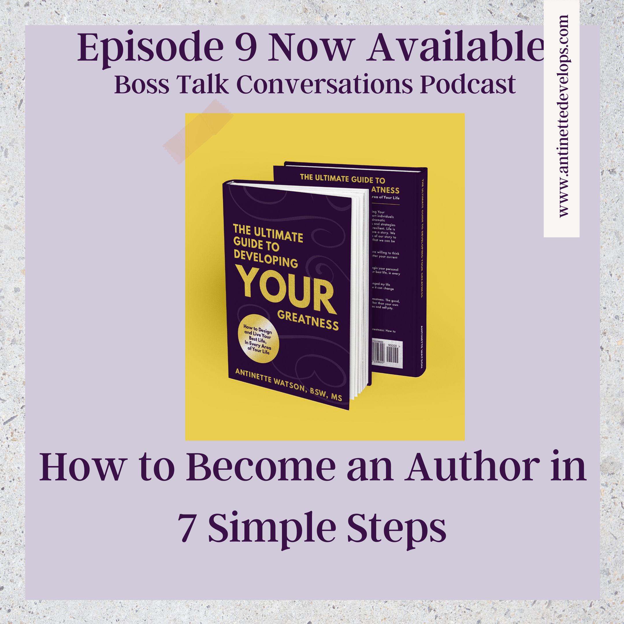 Episode 9: How to Become an Author in 7 Simple Steps